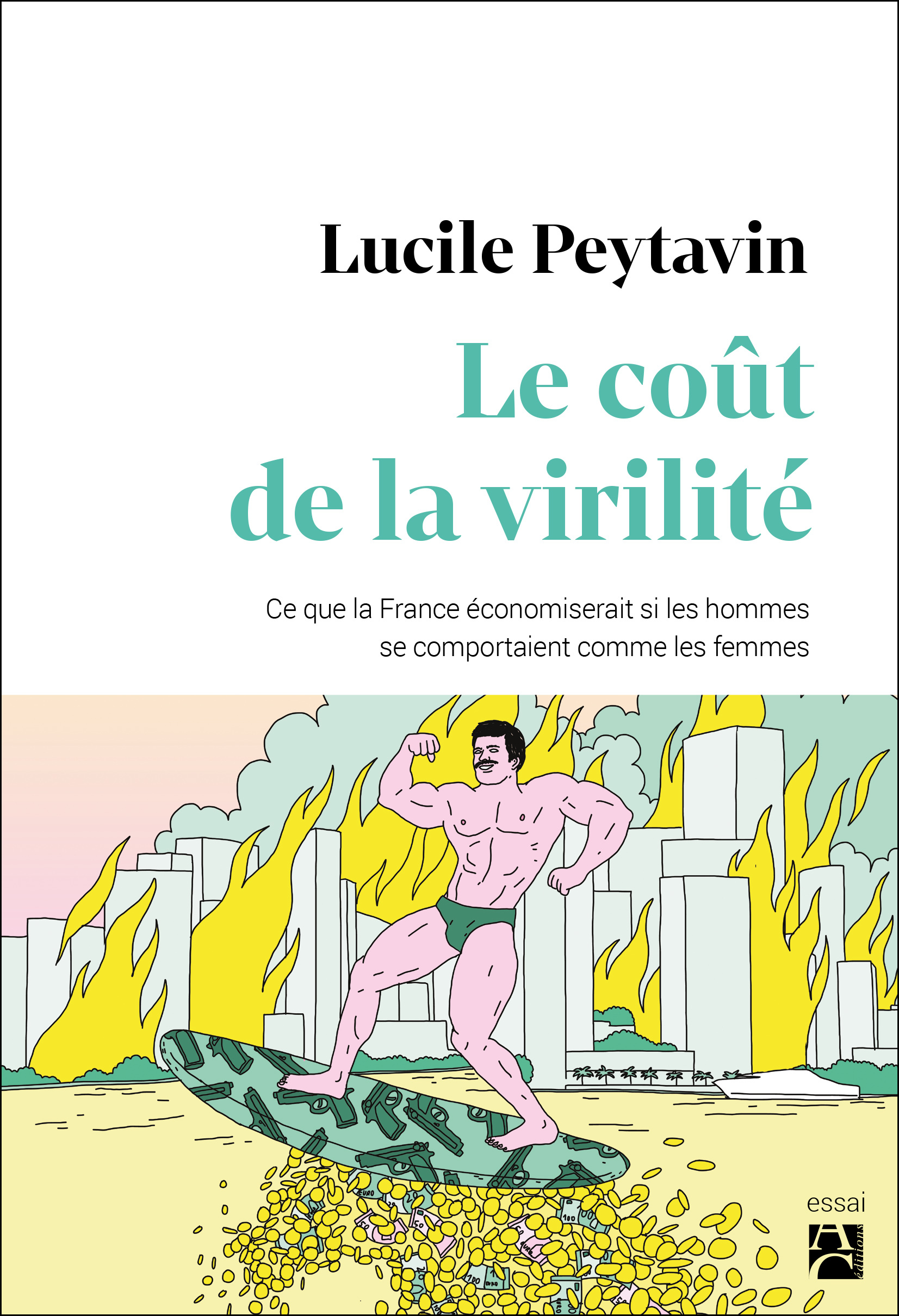 LE COUT DE LA VIRILITE. CE QUE LA FRANCE ECONOMISERAIT SI LES HOMMES SE COMPORTAIENT COMME LES FEMME