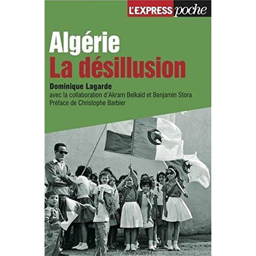 ALGERIE, LA DESILLUSION