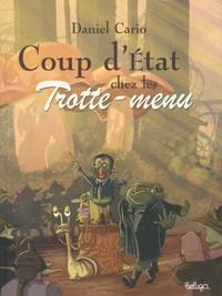 COUP D'ECLAT CHEZ LES TROTTE-MENU