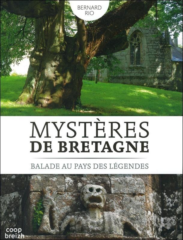 MYSTERES DE BRETAGNE - BALADE AU PAYS DES LEGENDES