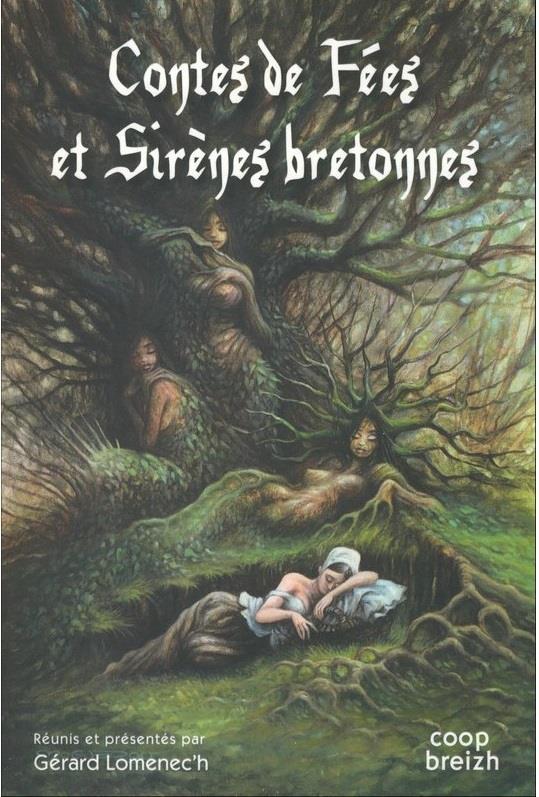 CONTES DE FEES ET DE SIRENES BRETONNES