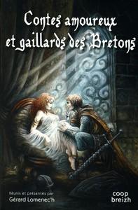 CONTES AMOUREUX ET GAILLARDS DES BRETONS