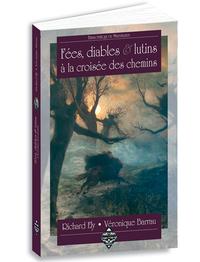 FEES, DIABLES ET LUTINS A LA CROISEE DES CHEMINS