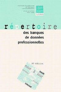REPERTOIRE DES BANQUES DE DONNEES PROFESSIONNELLES (16. ED.)