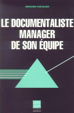 LE DOCUMENTALISTE, MANAGER DE SON EQUIPE
