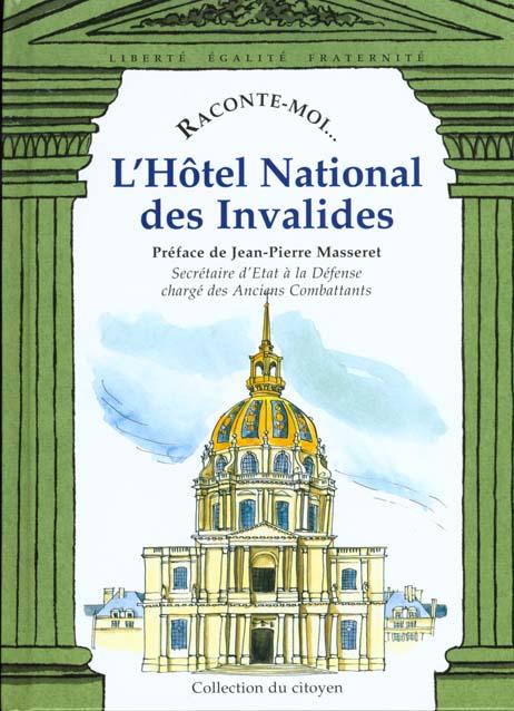 RACONTE-MOI L'HOTEL NATIONAL DES INVALIDES