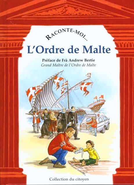 RACONTE-MOI L'ORDRE DE MALTE