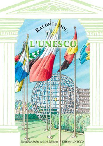 RACONTE-MOI L'UNESCO