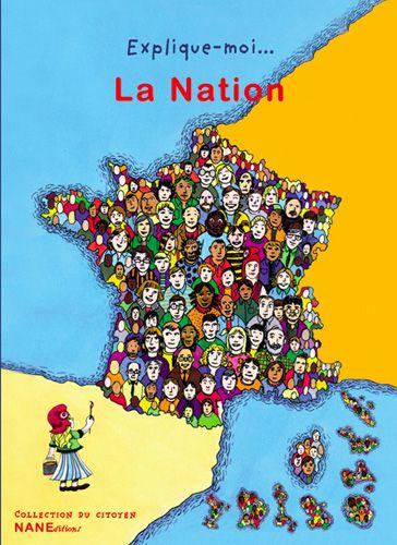 EXPLIQUE-MOI LA NATION