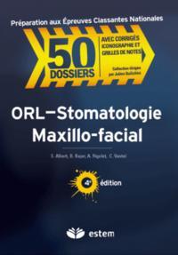 ORL STOMATOLOGIE MAXILLO FACIAL