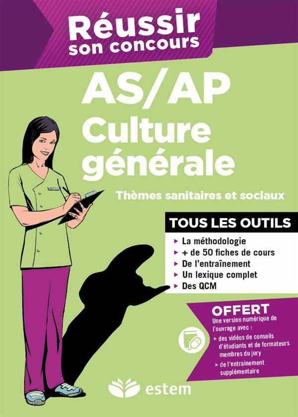 REUSSIR SON CONCOURS AS-AP CULTURE GENERALE