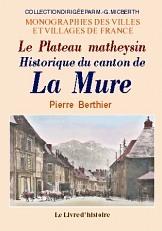 LA MURE (HISTORIQUE DU CANTON DE). LE PLATEAU MATHEYSIN
