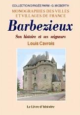 BARBEZIEUX. SON HISTOIRE ET SES SEIGNEURS