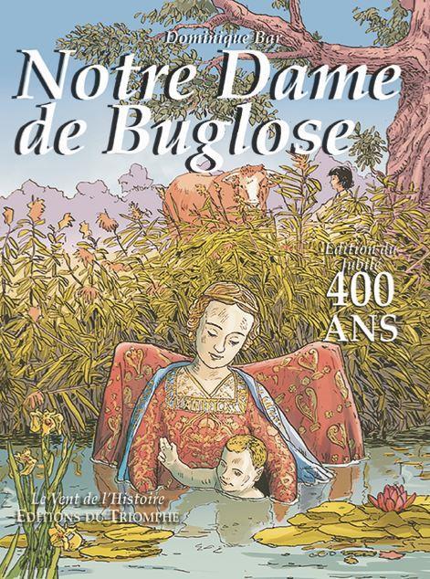 NOTRE-DAME DE BUGLOSE - BD