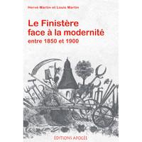 LE FINISTERE FACE A LA MODERNITE ENTRE 1850 ET 1900