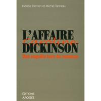 L'AFFAIRE CAROLINE DICKINSON, UNE ENQUETE HORS DU COMMUN