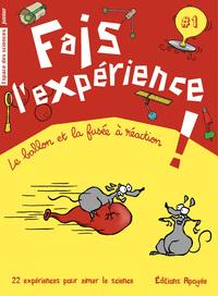 FAIS L'EXPERIENCE.1  LE BALLON ET LA FUSEE A REACTION