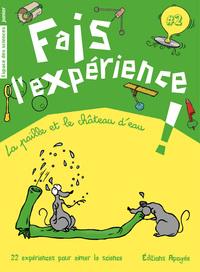FAIS L'EXPERIENCE 2. LA PAILLE ET LE CHATEAU D'EAU