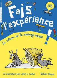 FAIS L'EXPERIENCE 3. LE CITRON ET LE MESSAGE SECRET
