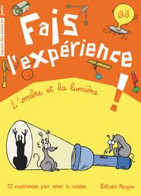 FAIS L'EXPERIENCE 4. L'OMBRE ET LA LUMIERE