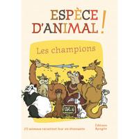 ESPECE D'ANIMAL ! VOL 6 - LES CHAMPIONS