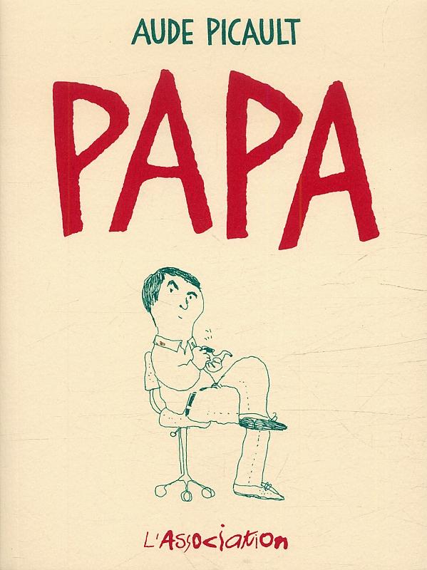 Papa [nouvelle edition]