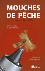 **MOUCHES DE PECHE, L'ENCYCLOPEDIE