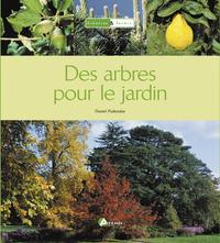 **ARBRES POUR LE JARDIN (DES)