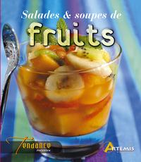 **SALADES ET SOUPES DE FRUITS FRAIS