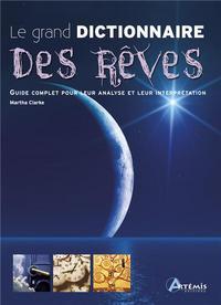 GRAND DICTIONNAIRE DES REVES (LE)