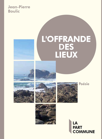 L'OFFRANDE DES LIEUX