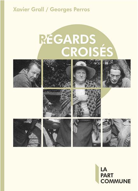 REGARD CROISES