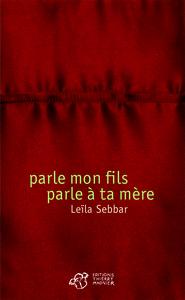 PARLE MON FILS, PARLE A TA MERE