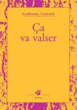 CA VA VALSER - FERMETURE ET BASCULE VERS 9782364749009