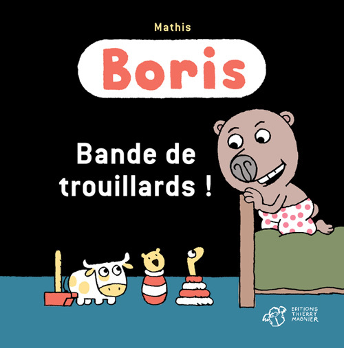 BORIS, BANDE DE TROUILLARDS !