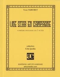 UNE STAR EN CAMPAGNE