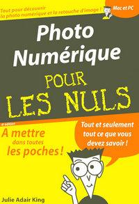PHOTOGRAPHIE NUMERIQUE POCHE POUR LES NULS  6E ED