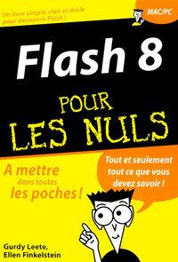 FLASH 8 POCHE POUR LES NULS