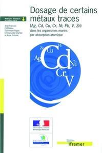 DOSAGE DE CERTAINS METAUX TRACES (AG, CD, CU, CR, NI, PB, V, ZN) DANS LES ORGANISMES MARINS PAR ABSO