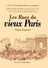 PARIS (LES RUES DU VIEUX)