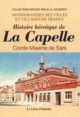 LA CAPELLE HISTOIRE HEROIQUE DE