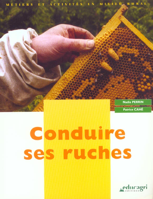 CONDUIRE SES RUCHES