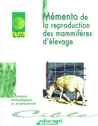 MEMENTO DE LA REPRODUCTION DES MAMMIFERES D'ELEVAGE