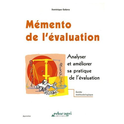 MEMENTO DE L'EVALUATION : ANALYSER ET AMELIORER SA PRATIQUE