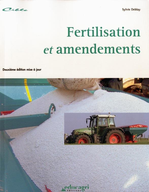 FERTILISATION ET AMENDEMENTS (EDITION 2006)