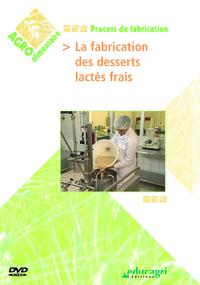 FABRICATION DES DESSERTS LACTES FRAIS (LA)