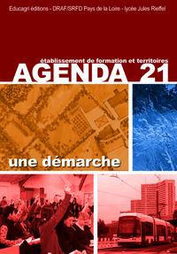 AGENDA 21 : UNE DEMARCHE