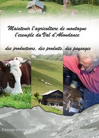 MAINTENIR L'AGRICULTURE DE MONTAGNE : L'EXEMPLE DU VAL D'ABONDANCE