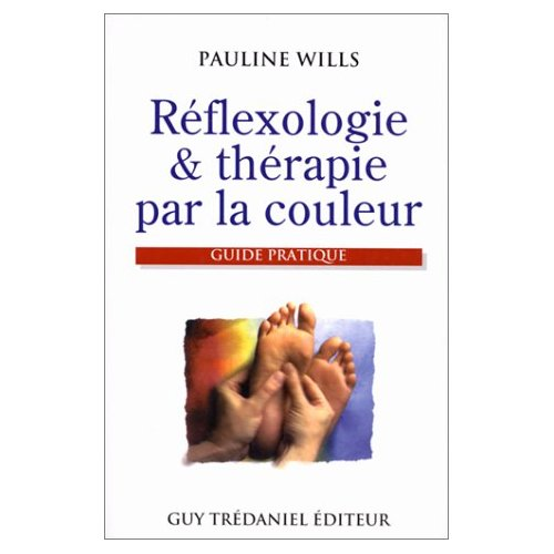 REFLEXOLOGIE ET THERAPIE PAR LA COULEUR