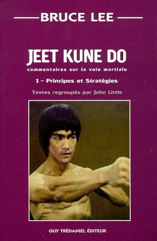 JEET KUNE DO : PRINCIPES ET STRATEGIES